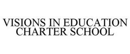 VISIONS IN EDUCATION CHARTER SCHOOL