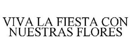 VIVA LA FIESTA CON NUESTRAS FLORES