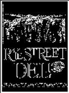 RYE STREET DELI