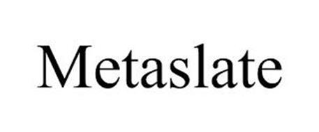 METASLATE