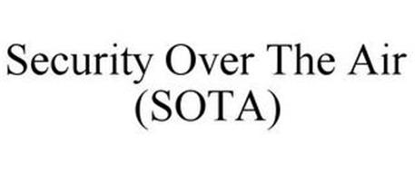 SECURITY OVER THE AIR (SOTA)