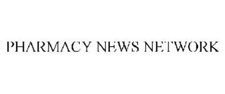 PHARMACY NEWS NETWORK