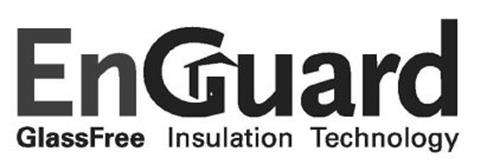 ENGUARD GLASSFREE INSULATION TECHNOLOGY