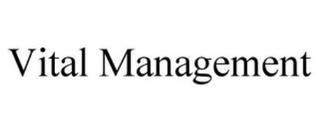 VITAL MANAGEMENT