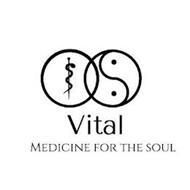 VITAL MEDICINE FOR THE SOUL