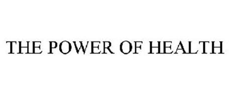 THE POWER OF HEALTH