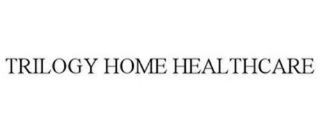 TRILOGY HOME HEALTHCARE