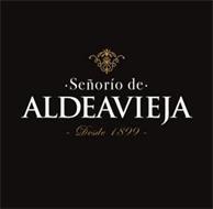 SEÑORIO DE ALDEAVIEJA DESDE 1899