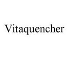 VITAQUENCHER