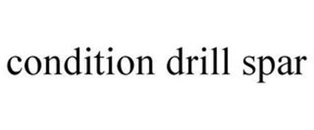 CONDITION DRILL SPAR