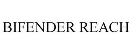BIFENDER REACH
