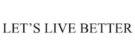 LET'S LIVE BETTER