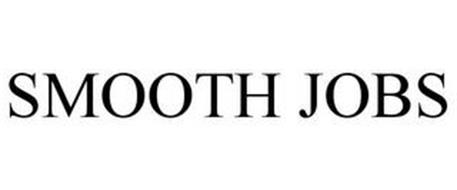 SMOOTH JOBS