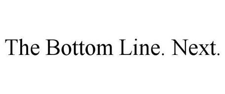 THE BOTTOM LINE. NEXT.