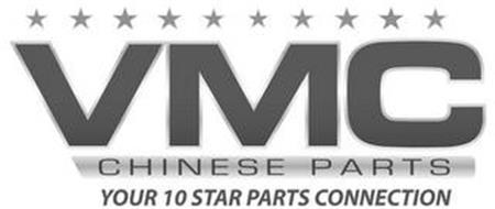 VMC CHINESE PARTS YOUR 10 STAR PARTS CONNECTION
