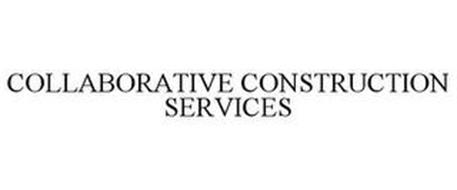 COLLABORATIVE CONSTRUCTION SERVICES
