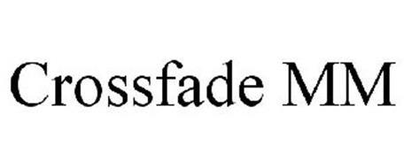 CROSSFADE MM