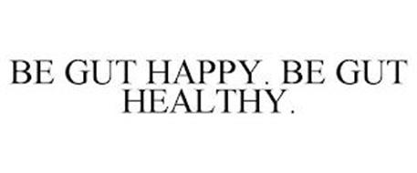 BE GUT HAPPY. BE GUT HEALTHY.