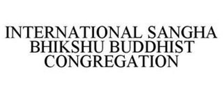 INTERNATIONAL SANGHA BHIKSHU BUDDHIST CONGREGATION