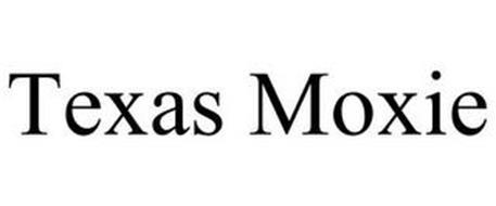 TEXAS MOXIE