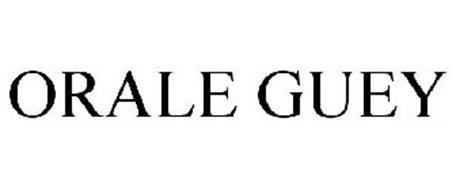 ORALE GUEY
