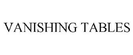 VANISHING TABLES