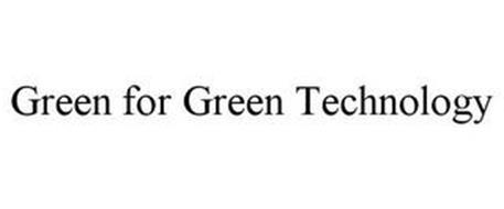 GREEN FOR GREEN TECHNOLOGY
