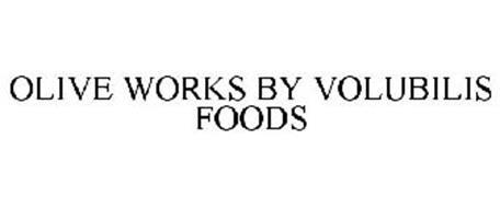 OLIVE WORKS BY VOLUBILIS FOODS