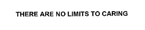 THERE ARE NO LIMITS TO CARING