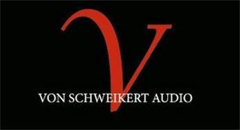 V VON SCHWEIKERT AUDIO
