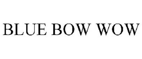BLUE BOW WOW