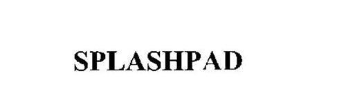SPLASHPAD