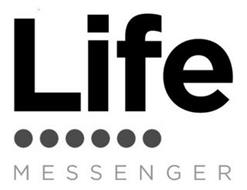 LIFE MESSENGER