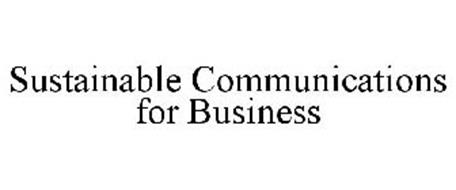 SUSTAINABLE COMMUNICATIONS FOR BUSINESS