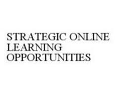 STRATEGIC ONLINE LEARNING OPPORTUNITIES