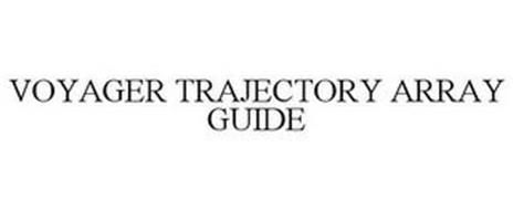 VOYAGER TRAJECTORY ARRAY GUIDE