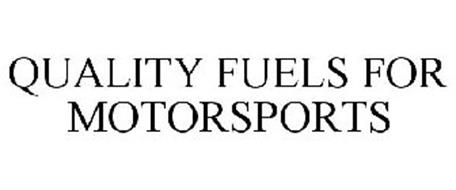 QUALITY FUELS FOR MOTORSPORTS