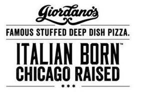 GIORDANO'S FAMOUS STUFFED DEEP DISH PIZZA. ITALIAN BORN CHICAGO RAISED