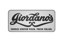 GIORDANO'S FAMOUS STUFFED PIZZA. FRESH ITALIAN.