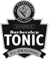 V'S BARBERSHOP EST. 1999 AUTHENTIC BARBERSHOP TONIC V'S ORIGINAL