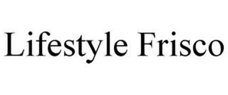 LIFESTYLE FRISCO