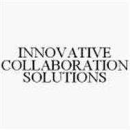 INNOVATIVE COLLABORATION SOLUTIONS