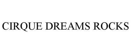 CIRQUE DREAMS ROCKS