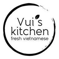 VUI'S KITCHEN FRESH VIETNAMESE