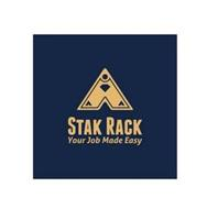 STAK RACK YOUR JOB MADE EASY