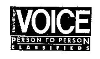 THE VILLAGE VOICE PERSON TO PERSON CLASSIFIEDS