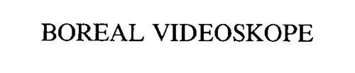 BOREAL VIDEOSKOPE