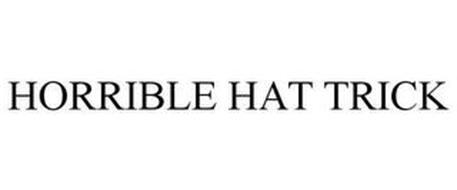 HORRIBLE HAT TRICK