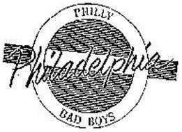 PHILLY PHILADELPHIA BAD BOYS