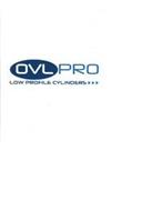OVLPRO LOW PROFILE CYLINDERS